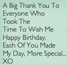 a big thank you to everyone who took the time to wish me happy