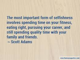 quotes about spending quality time family top spending