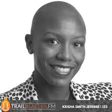 Keisha Smith-Jeremie: What Makes Great Leaders Great | 133 | Stephen A. Hart