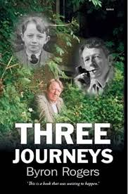 Three Journeys: Amazon.co.uk: Byron Rogers: 9781848512016: Books