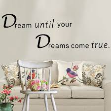 Inspirational Quote Wall Stickers Dream Until Your Dreams Come True Modern Wall Decals Quotes Vinyls Stickers Bedroom Decor Wall Stickers Aliexpress
