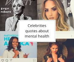 celebrity quotes to sp awareness about mental health