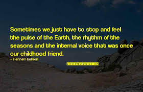 your childhood best friend quotes top famous quotes about your
