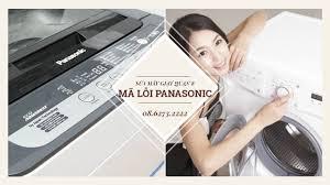 Bảng mã lỗi máy giặt Panasonic và cách khắc phục – Sửa Máy Giặt Quận 8
