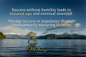 mohanji quote success out humility mohanji quotes flickr