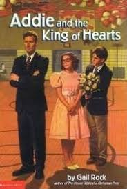 Addie and the King of Hearts, Gail Rock. (Paperback 0440400767)