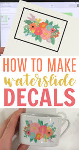 How To Make Waterslide Decals Waterslide Decal Paper Diy Cricut Tumbler Cups Diy