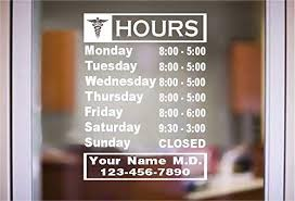 Amazon Com Stickerloaf Brand Medical Office Hours Sign Custom Window Decal Business Shop Storefront Door Sign Decal Doctors Dentist Chiropractor Surgical Suite Physical Therapist Medical Marijuana Cannabis Handmade