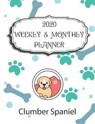 2020 clumber spaniel planner weekly