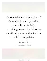 emotional abuse is any type of abuse that is not physical in