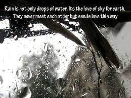 rain quotes rain is not only drops of water its the love of sky
