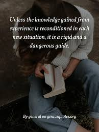 unless the knowledge gained from experience geniusquotes