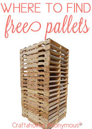 Craftaholics Anonymous Where To Find Free Pallets