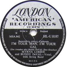 78 RPM - Myrna Lorrie - Underway / I'm Your Man, I'm Your Gal - London - UK  - HL-U.8187