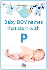 baby boy names that start with p