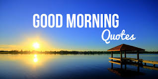 best beautiful good morning quotes sayings