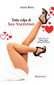 Amazon.com.br eBooks Kindle: Tutta colpa di San Valentino (Italian  Edition), Ross, Adele