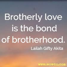 brotherhood quotes inspirational words of wisdom