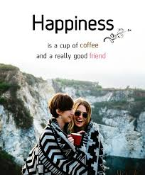 quotes agree or not quotes coffee friend happiness facebook