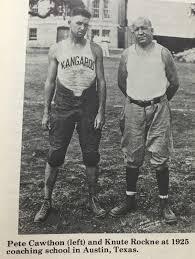 Pete Cawthon & Knute Rockne