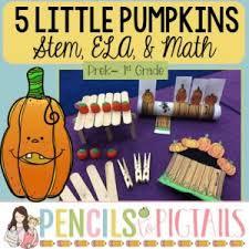 5 Little Pumpkins Stem Ela Crafts Math More Pencils To Pigtails