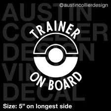 5 Trainer On Board Vinyl Decal Car Truck Window Sticker Pokemon Go Pokeball Ebay