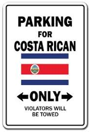 Parking For Costa Rican Only Costa Rica Flag Pride Vinyl Decal Sticker Signmission