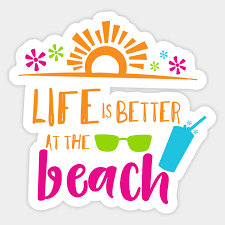 Life Is Better At The Beach Sunglasses Cocktail Life Is Better At The Beach Sticker Teepublic