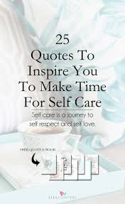 quotes to inspire you to make time for self care jill conyers