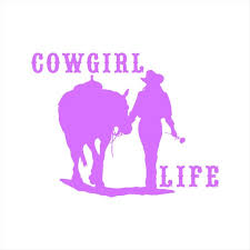 Cowgirl Life Horse Country Western Vinyl Decal Vinyl Sticker Etsy