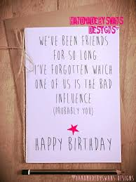 funny birthday card birthday card friend best friend card