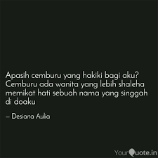 apasih cemburu yang hakik quotes writings by echi brek
