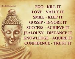 ways to live love life quotes smile success ego gossip buddha