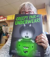 Creepy Pair of Underwear by Aaron Reynolds and Peter Brown   Cayley School  Book Fairy