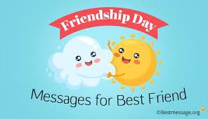 friendship day messages for best friend friendship day wishes