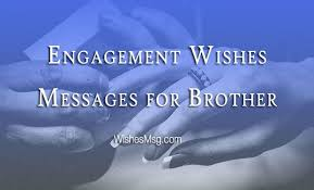 engagement wishes for brother congratulation messages wishesmsg