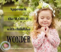 childlike wonder quote inspiration happiness