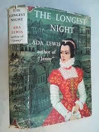 ADA LEWIS.THE LONGEST NIGHT.1ST/1 H/B D/J 1958,QUEEN CATHERINE ...