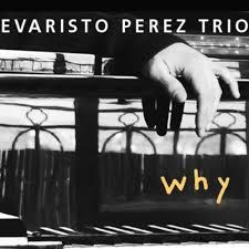 Why (feat. Ohad Talmor) by Evaristo Pérez Trio on Amazon Music - Amazon.com
