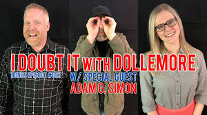 "BONUS #063 - ""Adam G. Simon Returns!"" - I Doubt It with Dollemore ..."