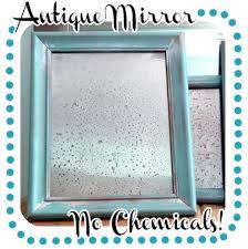 diy faux antiqued mirror no chemicals