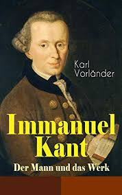 Amazon | Immanuel Kant - Der Mann und das Werk (German Edition) [Kindle  edition] by Vorländer, Karl, Ritzel, Wolfgang | Philosophy | Kindleストア