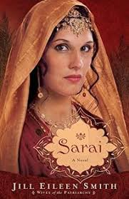 Religion Book Review: Sarai by Jill Eileen Smith. Revell, $14.99 trade  paper (320p) ISBN 978-0-8007-3429-9