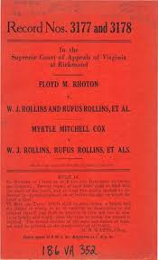 Floyd M. Rhoton v. W.J. Rollins and Rufus Rollins, et al. and, Myrtle ""
