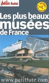 Amazon.fr - Les plus beaux musées de France - Petit Futé - Livres