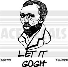 Vincent Van Gogh Let It Gogh Artist Laptop Car Vinyl Decal Sticker Ebay