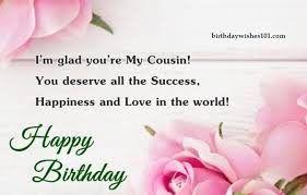 Best Happy Birthday Wishes For Cousin 2020 Birthday Wishes