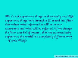 david wolfe quotes top famous quotes by david wolfe