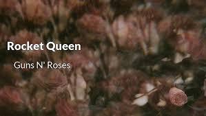 rocket queen guns n roses lyrics meaning planck machine