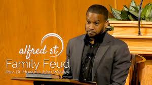 "May 5, 2019 ""Family Feud"", Rev. Dr. Howard-John Wesley - YouTube"